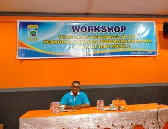 Dorong Peningkatan Pendapatan, Dinas Kelautan & Perikanan Papua Barat Gelar Workshop Penguatan Kelembagaan & Kapasitas Usaha Pokdakan Dikabupaten Sorong